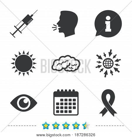 Medicine icons. Syringe, eye, brain and ribbon signs. Breast cancer awareness symbol. Human intelligent smart mind. Information, go to web and calendar icons. Sun and loud speak symbol. Vector