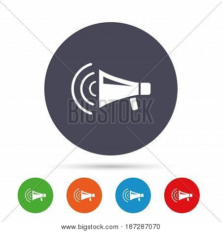 Megaphone sign icon. Loudspeaker strike symbol. Round colourful buttons with flat icons. Vector