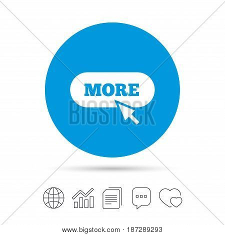 More with cursor pointer sign icon. Details symbol. Website navigation. Copy files, chat speech bubble and chart web icons. Vector
