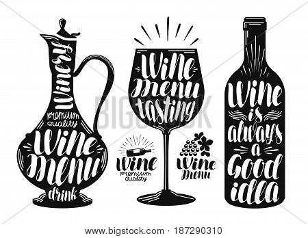 Wine, winery label set. Decanter, drink, glass, bottle icon or logo. Handwritten lettering vector illustration isolated on white background