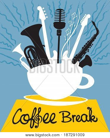 vector banner with inscriptions coffee break. Cup of coffee and saucer with different musical instruments