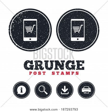 Grunge post stamps. Smartphone with shopping cart sign icon. Online buying symbol. Information, download and printer signs. Aged texture web buttons. Vector