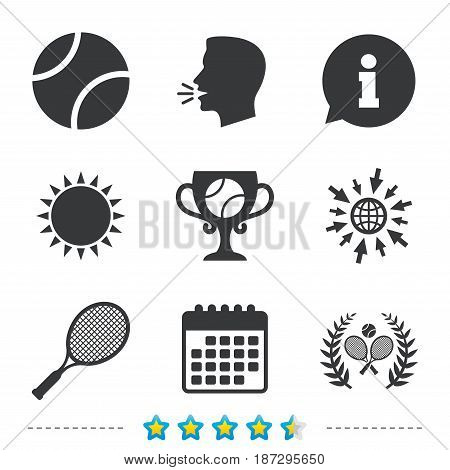 Tennis ball and rackets icons. Winner cup sign. Sport laurel wreath winner award symbol. Information, go to web and calendar icons. Sun and loud speak symbol. Vector