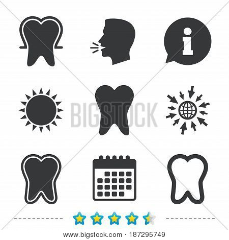 Tooth enamel protection icons. Dental toothpaste care signs. Healthy teeth sign. Information, go to web and calendar icons. Sun and loud speak symbol. Vector