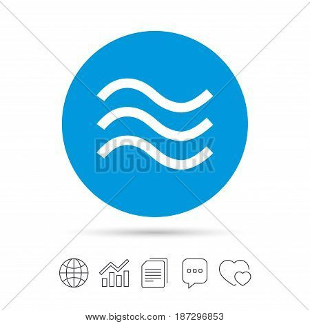 Water waves sign icon. Flood symbol. Copy files, chat speech bubble and chart web icons. Vector