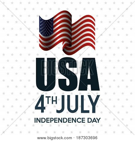 Waving american flag and USA 4th july sign over white starry background.  Vector illustration.
