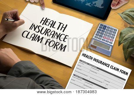 Health Insurance Claim Form , Application Concept Health Care