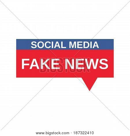 Social Media Fake News sign. Vector Illustration