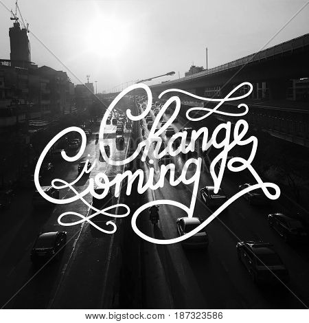 Change is coming typography design