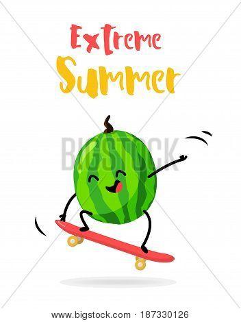 Cartoon watermelon with skateboard. Extreme Summer card. Flat style. Vector illustration.