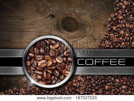 Wood and metal background with roasted coffee beans and text Coffee