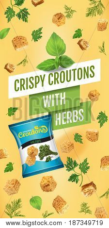 Crispy croutons ads. Vector realistic illustration of croutons with herbs. Vertical banner with product.