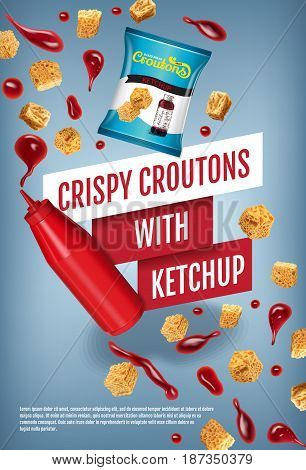 Crispy croutons ads. Vector realistic illustration of croutons with ketchup. Vertical poster with product.