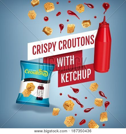 Crispy croutons ads. Vector realistic illustration of croutons with ketchup. Poster with product.