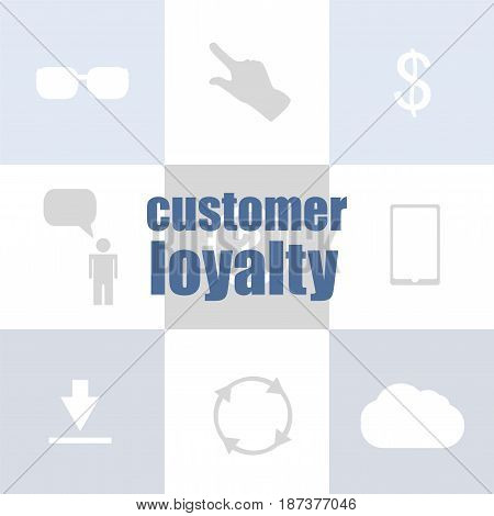 Text Customer Loyalty. Marketing Concept . Infographic Template For Presentations Or Information Ban