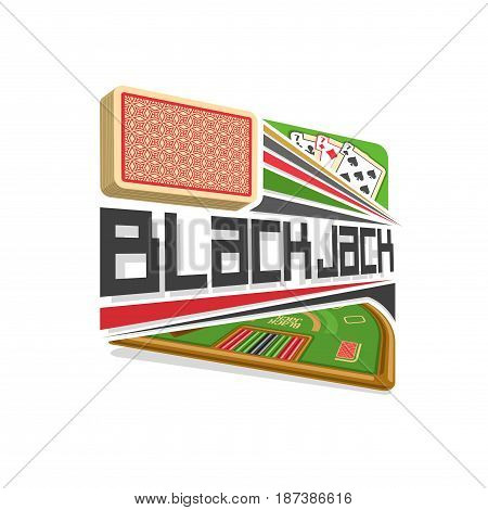 Vector logo for Blackjack gamble: red deck of playing card, three seven different suits, title text - black jack, abstract icon with green table for gambling game, symbol of blackjack for casino club