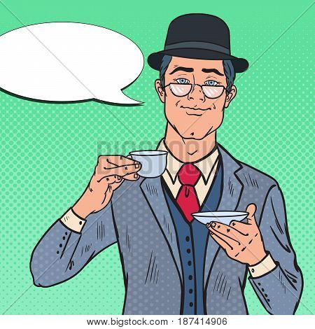 Pop Art English Man Drinking Tea on the Morning. Coffee Break. Vector illustration