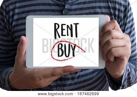 Buy Not Rent  Concept. Choosing Buying Over Renting