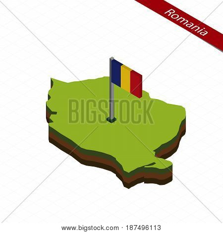 Romania Isometric Map And Flag. Vector Illustration.