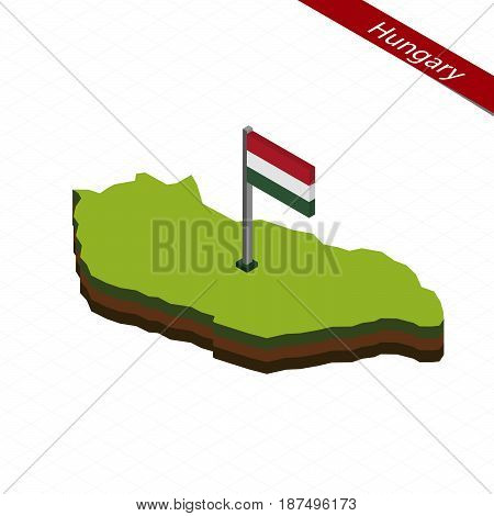 Hungary Isometric Map And Flag. Vector Illustration.