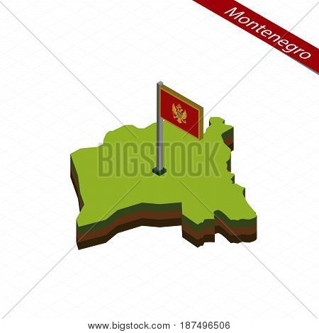 Montenegro Isometric Map And Flag. Vector Illustration.
