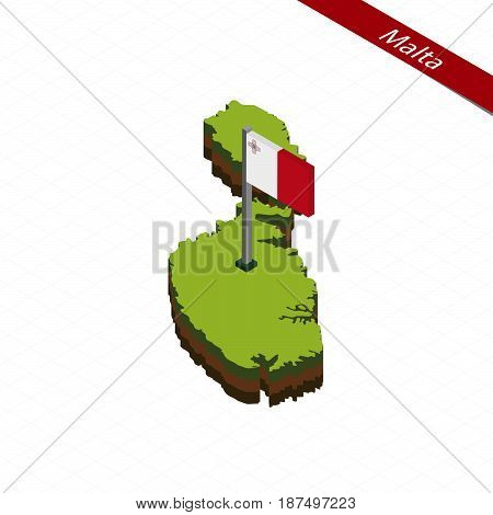 Malta Isometric Map And Flag. Vector Illustration.