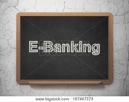 Finance concept: text E-Banking on Black chalkboard on grunge wall background, 3D rendering