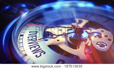 Watch Face with Overviews Inscription, CloseUp View of Watch Mechanism. Business Concept. Lens Flare Effect. 3D Render.