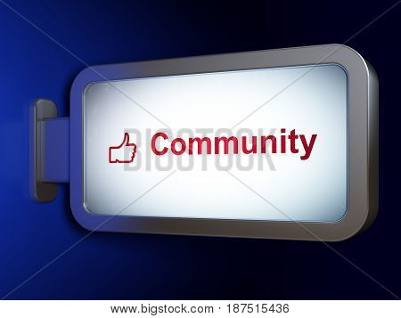 Social network concept: Community and Thumb Up on advertising billboard background, 3D rendering