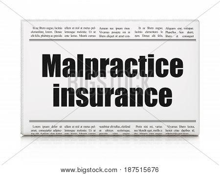 Insurance concept: newspaper headline Malpractice Insurance on White background, 3D rendering
