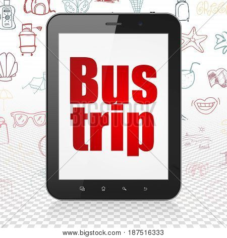 Vacation concept: Tablet Computer with  red text Bus Trip on display,  Hand Drawn Vacation Icons background, 3D rendering