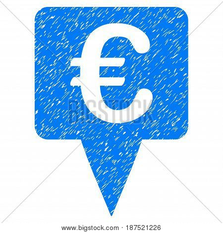 Grunge Euro Map Pointer icon with grunge design and unclean texture. Unclean vector blue pictogram for rubber seal stamp imitations and watermarks. Draft sign symbol.