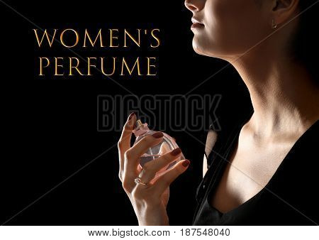 Women's perfume. Woman with bottle of scent and text on black background
