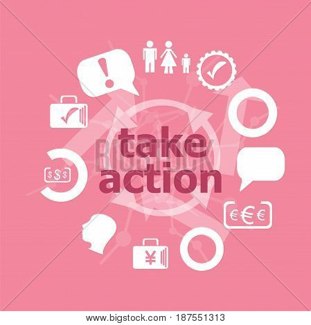 Text Take Action. Business Concept . Set Of Flat Icons For Mobile App And Web
