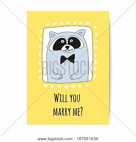 Raccoon-bridegroom with inscription Will you marry me. Greeting card vector design.