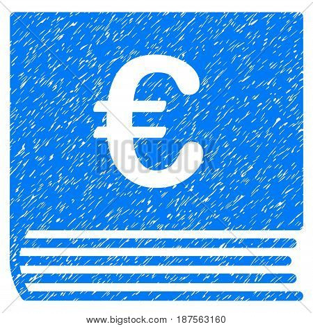 Grunge Euro Sales Book icon with grunge design and scratched texture. Unclean vector blue pictogram for rubber seal stamp imitations and watermarks. Draft sticker symbol.