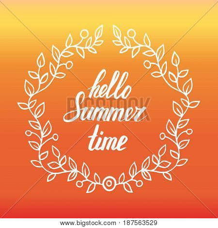 Round frame of leaves with lettering words hello summer. vector decorative element