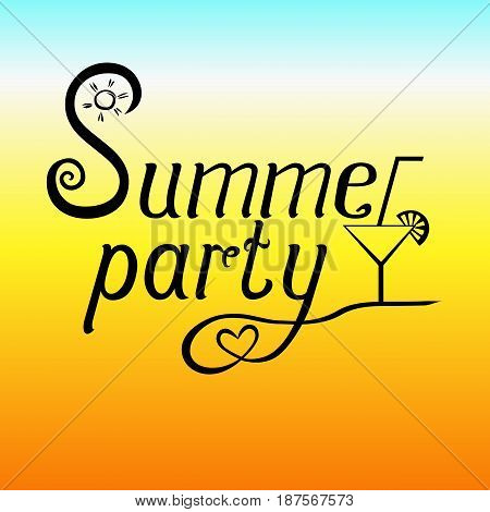 Summer party lettering with cocktail and sun on beach background. Invitation flyer poster or banner design. Vector illustration .
