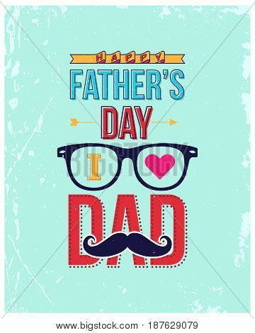 Vintage poster for Happy Fathers Day Card.Fathers Day retro LabelBanner or Brochure in vintage style