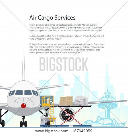 Flyer Air Cargo Services and Freight Airplane with Autoloader at the Airport on the Background of the City and Text Unloading or Loading of Goods into the Plane Poster Brochure Design Vector