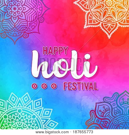 Holi holiday design with colorful watercolor splash and mandala. Vector illustration.