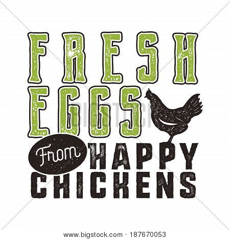 Fresh eggs poster design. Typography green and black banner template. Good for prints on t-shirts and bags, stationery, wood signs and other branding identity. Vector.