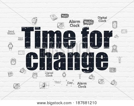 Timeline concept: Painted black text Time for Change on White Brick wall background with  Hand Drawing Time Icons
