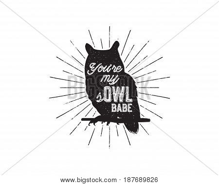 Vintage hand drawn animal label. Tribal badge with textured owl, sunbursts and typography. Good for retro style t shirt, tee designs, print, mugs and so on. Stock Vector illustration.