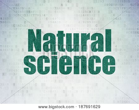 Science concept: Painted green word Natural Science on Digital Data Paper background
