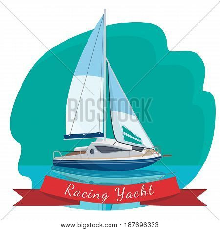 Racing yacht with sails drifting in sea vector illustration isolated on blue background. Traveling by sea concept. Modern sailboat realistic design