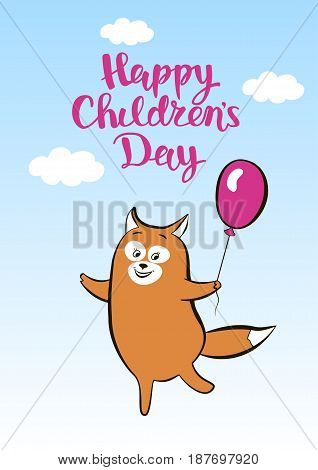 Greeting card smiling animal dancing with the lettering for childrens day. Cartoon happy fox with balloon, hand drawing. Vector illustration