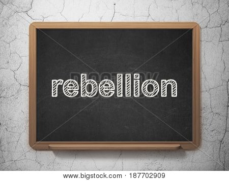 Politics concept: text Rebellion on Black chalkboard on grunge wall background, 3D rendering
