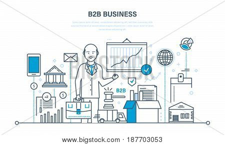 Business team working and business-to-business, marketing, sales, transactions, electronic trading. Illustration thin line design of vector doodles, infographics elements.