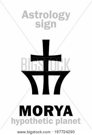 Astrology Alphabet: MORYA, hypothetic transplutonian planet. Hieroglyphics character sign (single symbol).